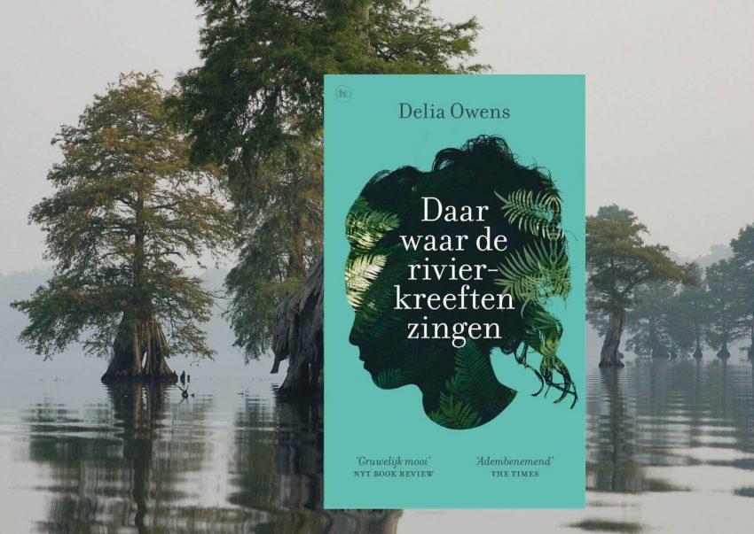 daar waar de rivierkreeften zingen van Delia Owens